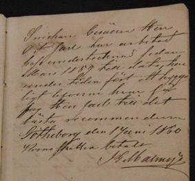 """""""Snickare Gesällen Herr O F Jarl har arbetat hos undertecknad sedan Mars 1859 till dato, har under tiden fört ett hyggligt lefverne hvar för jag Herr Jarl till det bästa recommenderar. Götheborg den 1 Juni 1860 Krono skatten betald JG Malmsjö"""""""